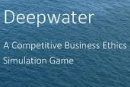 Deepwater: A Business Ethics Simulation Game